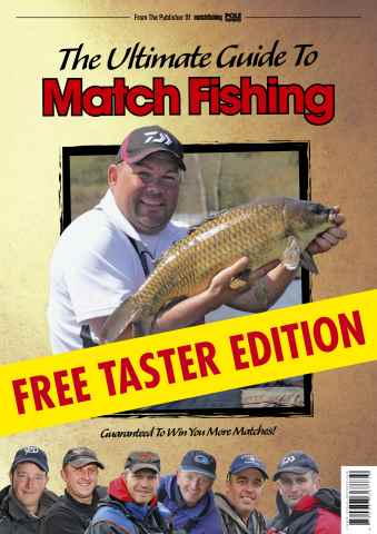 Match Fishing issue The Ultimate Guide To Match Fishing - FREE TASTER