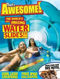 Issue 9 - The world's most amazing WATER FLUMES and loads more! issue Issue 9 - The world's most amazing WATER FLUMES and loads more!