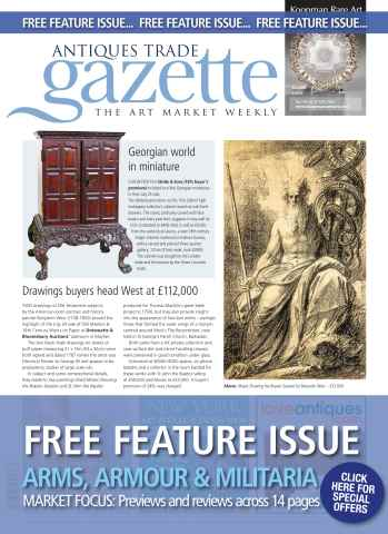 Antiques Trade Gazette issue ARMS, ARMOUR & MILITARIA FEATURE AUGUST 2014
