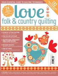 Love Folk & Country Quilting issue Love Folk & Country Quilting