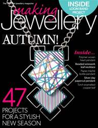 Making Jewellery issue September 2014