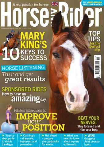 Horse&Rider Magazine - UK equestrian magazine for Horse and Rider issue October 2014