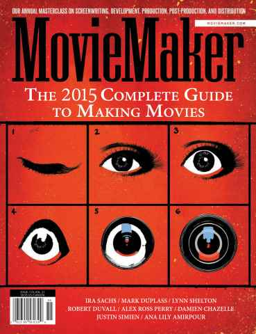 Moviemaker issue Issue 110 - The Complete Guide to Making Movies 2015