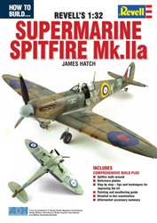 How To Build Revell 1:32 Supermarine Spitfire Mk.IIa issue How To Build Revell 1:32 Supermarine Spitfire Mk.IIa