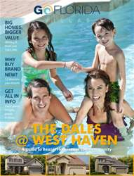 Go Florida Magazine issue GUIDE TO WEST HAVEN NEW HOMES