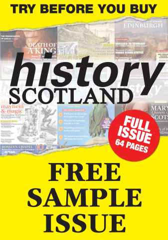 History Scotland issue FREE SAMPLE - FULL ISSUE