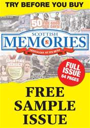 Scottish Memories issue Free Sample - FULL ISSUE