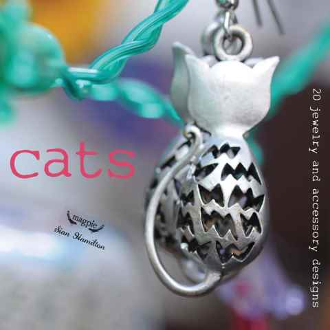 Making Jewellery issue Cats (Magpie)
