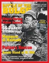 Battle of the Bulge 70th Anniversary-Fall 2014 issue Battle of the Bulge 70th Anniversary-Fall 2014