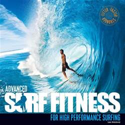 Surfing Books issue Advanced Surf Fitness - For High Performance Surfing