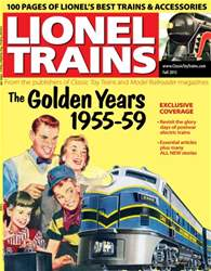 Lionel Trains: The Golden Years 1955-59 issue Lionel Trains: The Golden Years 1955-59