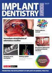 IDT – Implant Dentistry Today issue January 2014 Volume 8 Issue 1