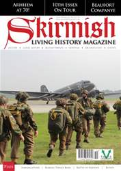 Skirmish Living History issue Skirmish Magazine Issue 109
