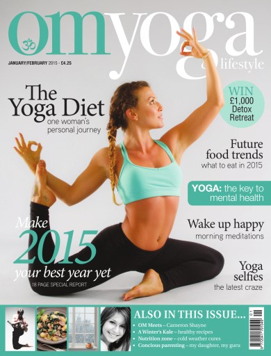 OM Yoga UK Magazine issue Jan/Feb-15