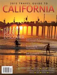 2015 Travel Guide to California issue 2015 Travel Guide to California