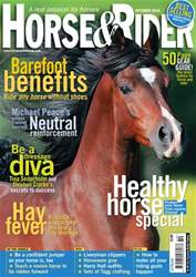 Horse&Rider Magazine - UK equestrian magazine for Horse and Rider issue October 2010