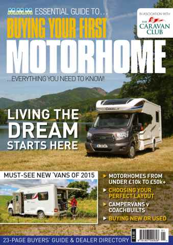 Buying Your First Motorhome issue Buying Your First Motorhome 2015