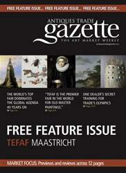 Antiques Trade Gazette issue TEFAF MAASTRICHT FEATURE