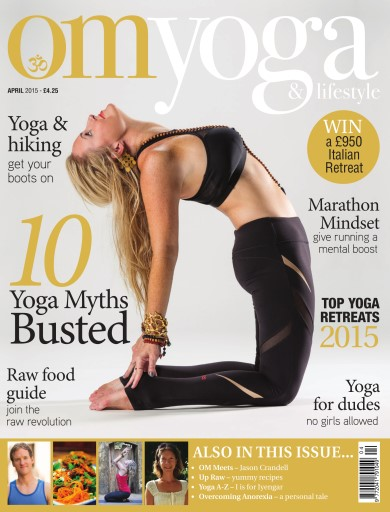 OM Yoga UK Magazine issue Apr-15