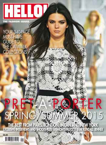 Hello! Magazine issue HELLO! PRET-A-PORTER SPRINGSUMMER 2015