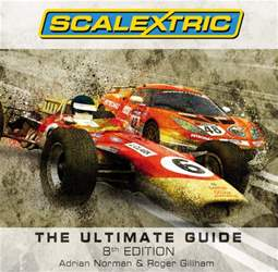 Scalextric The Ultimate Guide issue Scalextric The Ultimate Guide