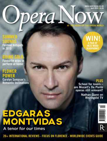 Opera Now issue April 2015