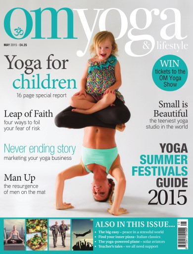 OM Yoga UK Magazine issue May-15