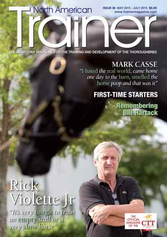 North American Trainer Magazine - horse racing issue Issue 36 - May 2015-July 2015